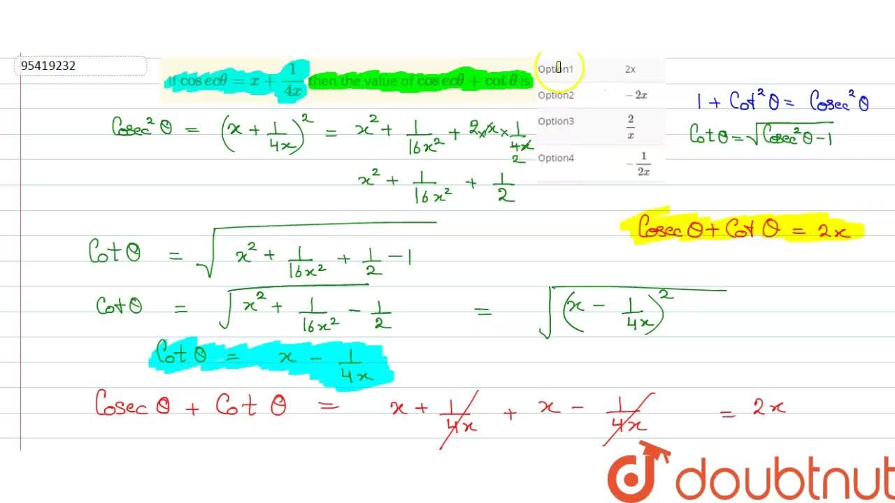 Solution for If  cosec theta =x + 1,(4x)  then the value of