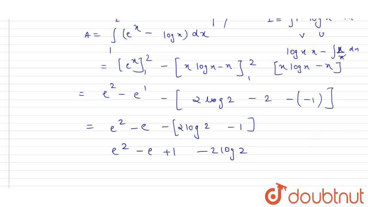 The area (in sq units) of the region bounded by the curves y = e^(x), y = log_(e) x and lines x = 1, x = 2 is