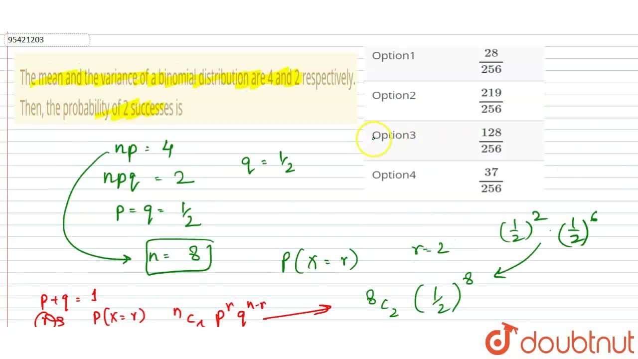 Solution for The mean and the variance of a binomial distributi