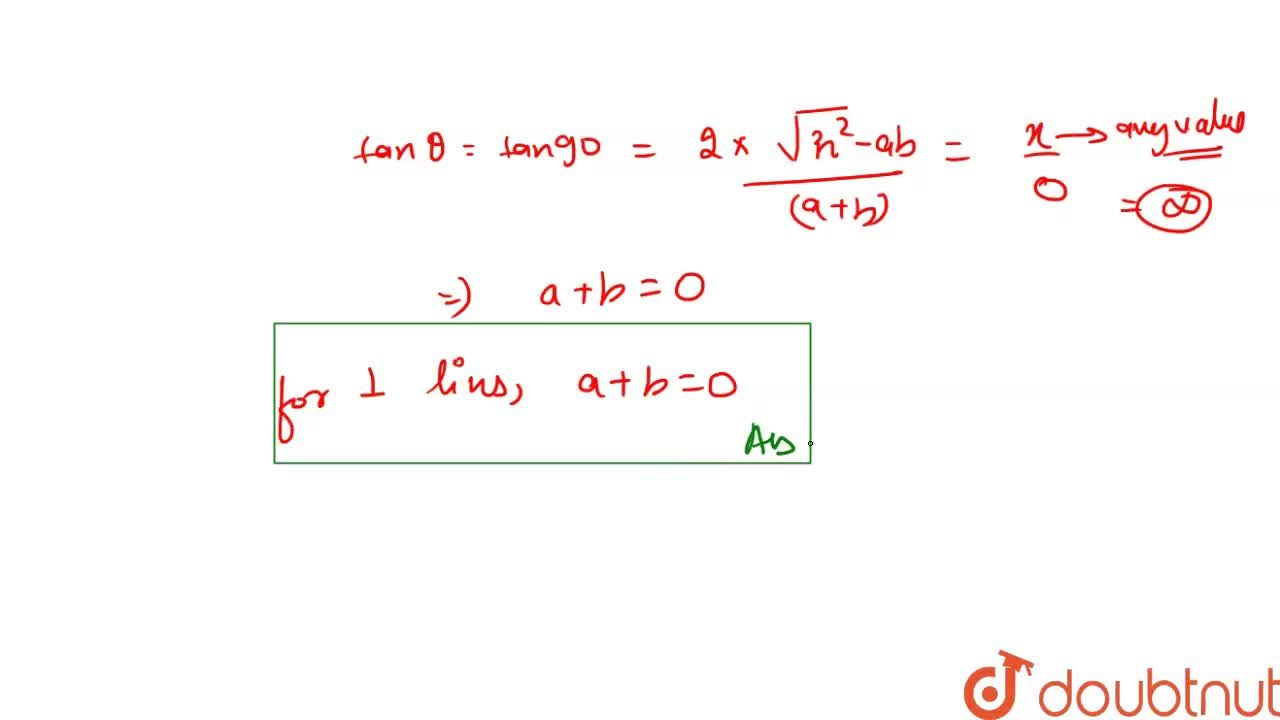 Solution for The lines represents by ax^2+2hxy+by^2=0 are per