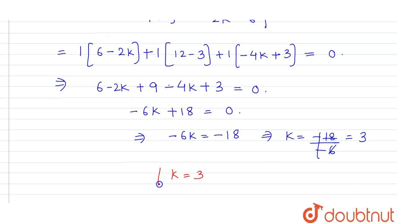 Solution for For what value of k the following system of line