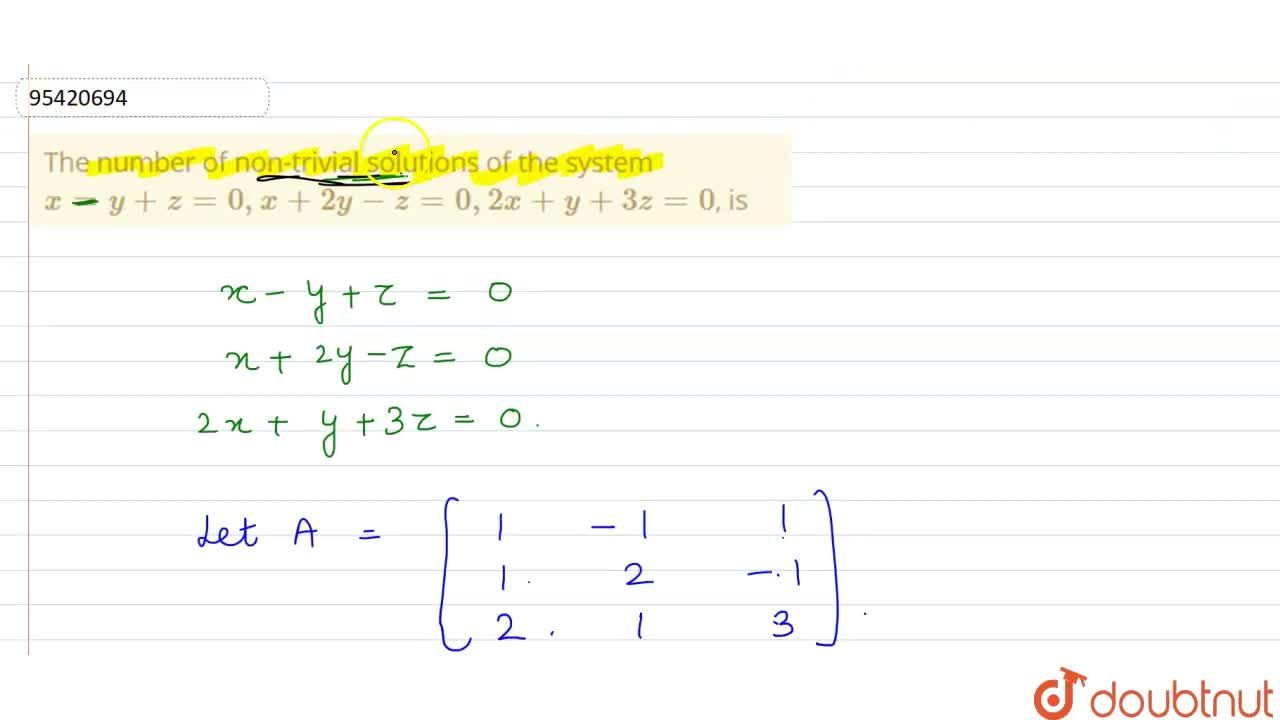 Solution for The number of non-trivial solutions of the system