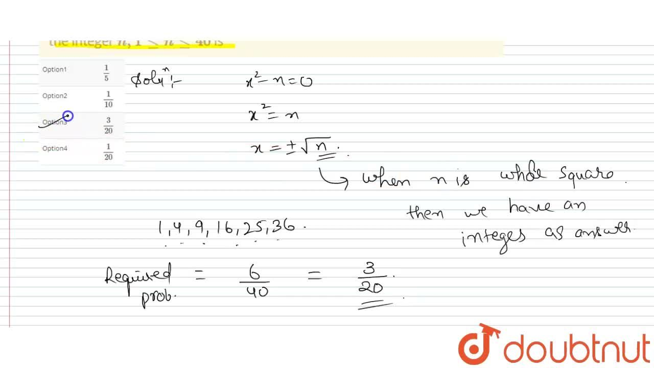 Probability of getting positive integral roots of the equation x^(2)-n=0 for the integer n, 1 le n le 40 is