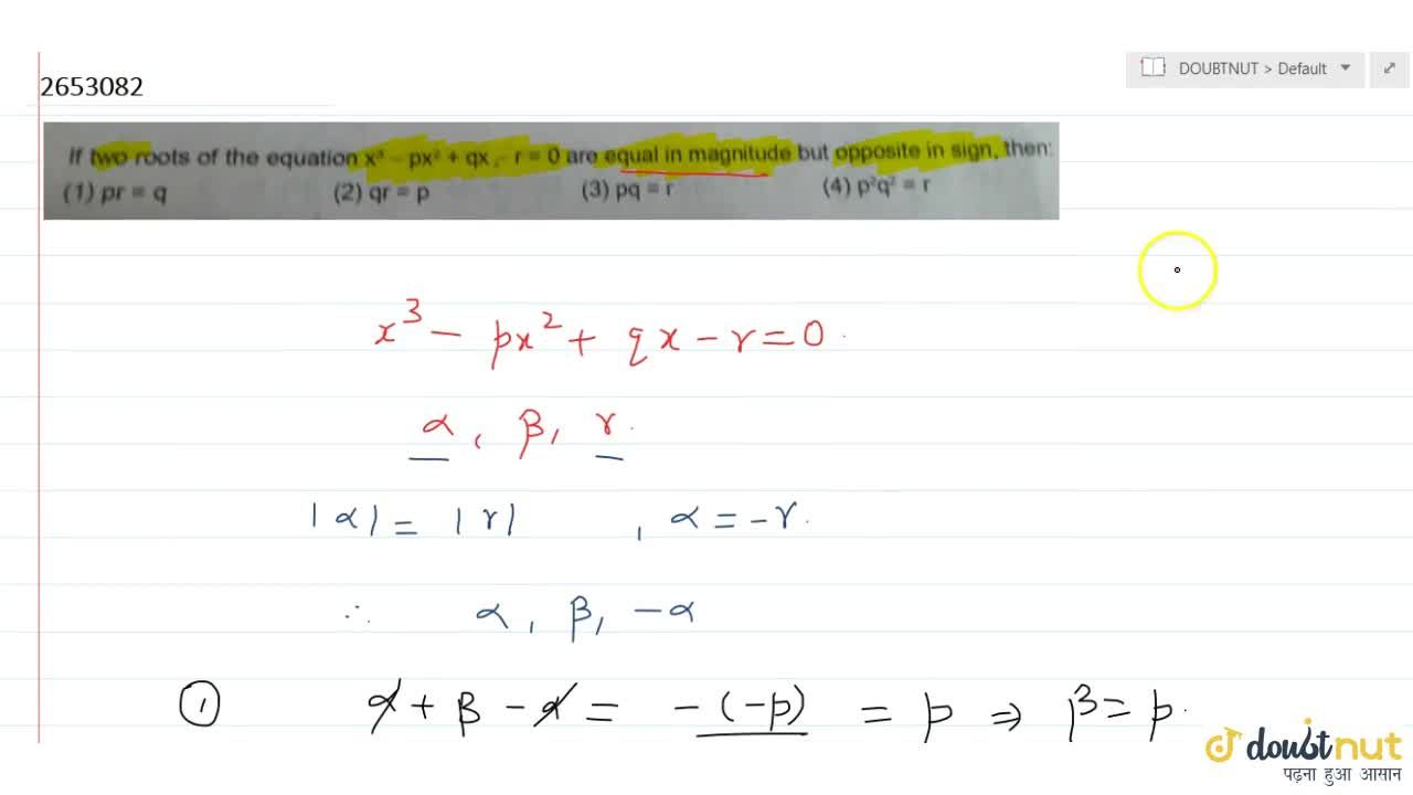 Solution for If two roots of the equation x^3-px^2+qx-r=0 are