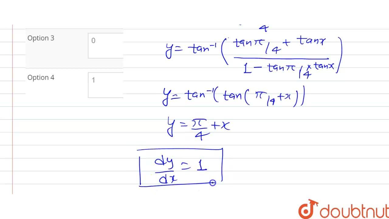 Solution for If y=tan^(-1)[(sinx+cosx),(cosx-sinx)] then (dy