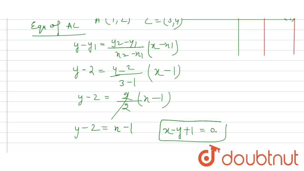 A diagonal of the rectangle formed by the lines x^2-4x+3=0 and y^2-6y+8=0 is given by