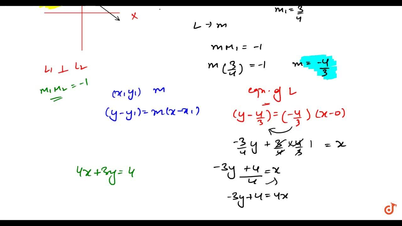 Find the equation of the straight line which has y-intercept equal to   4,3 and is perpendicular to 3x-4y+11=0.