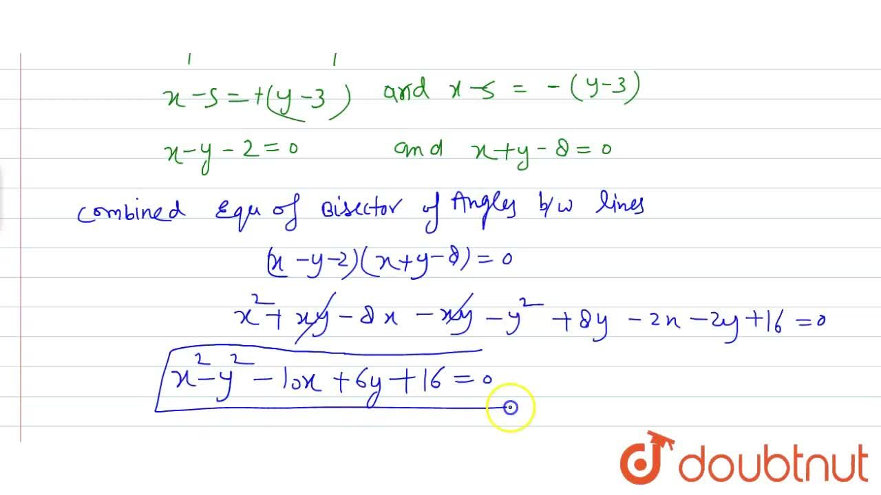 Solution for The joint equation of bisectors of angles between