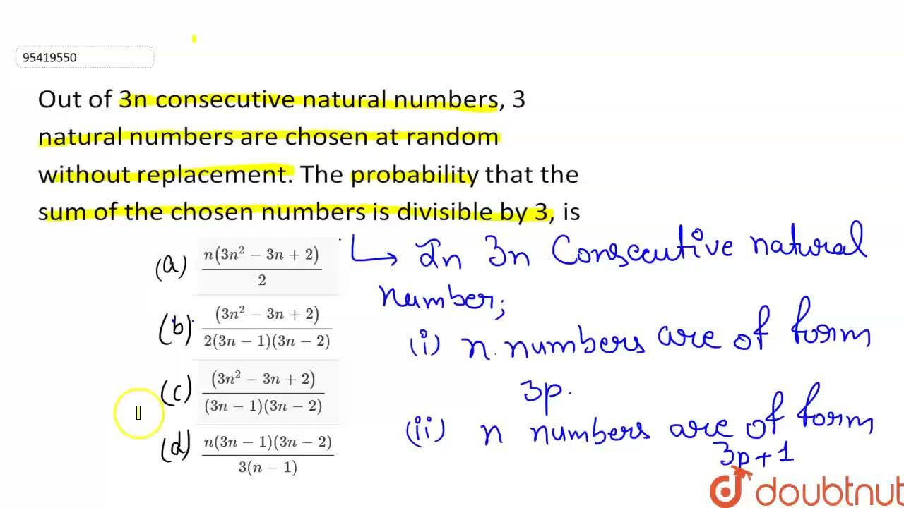 Out of 3n consecutive natural numbers, 3 natural numbers are chosen at random without replacement. The probability that the sum of the chosen numbers is divisible by 3, is