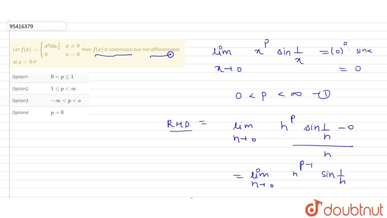 """Solution for Let f(x)={(x^(p)""""sin""""1,x,x!=0),(0,x=0):} then f"""