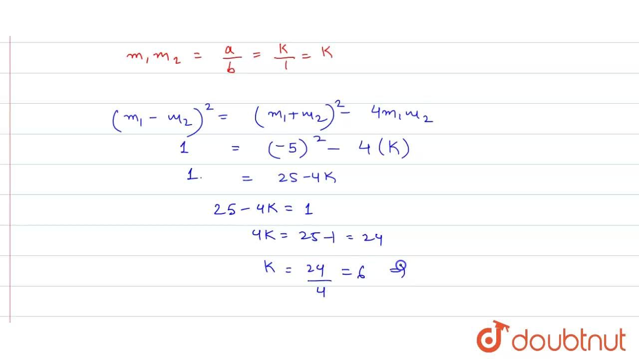 Solution for If slopes of lines represented by kx^(2)+5xy+y^(2