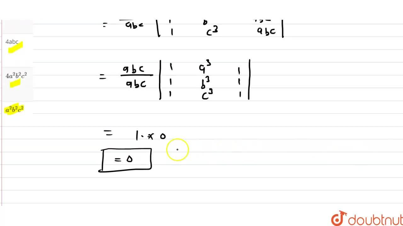 Solution for  {:(1,,a,a^(2),bc),(1,,b,b^(2),ca),(1,,c,c^(2),ab