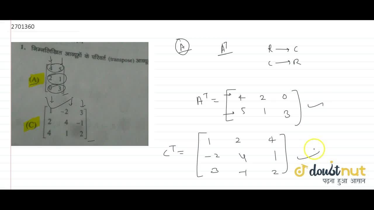 Solution for find the transpose of the given matrix [[4,5],[2,