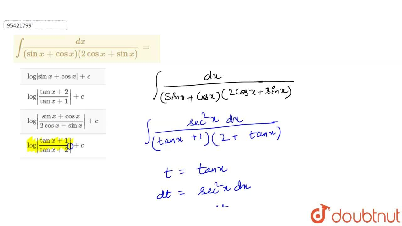 Solution for int(dx),((sinx+cosx)(2cosx+sinx))=