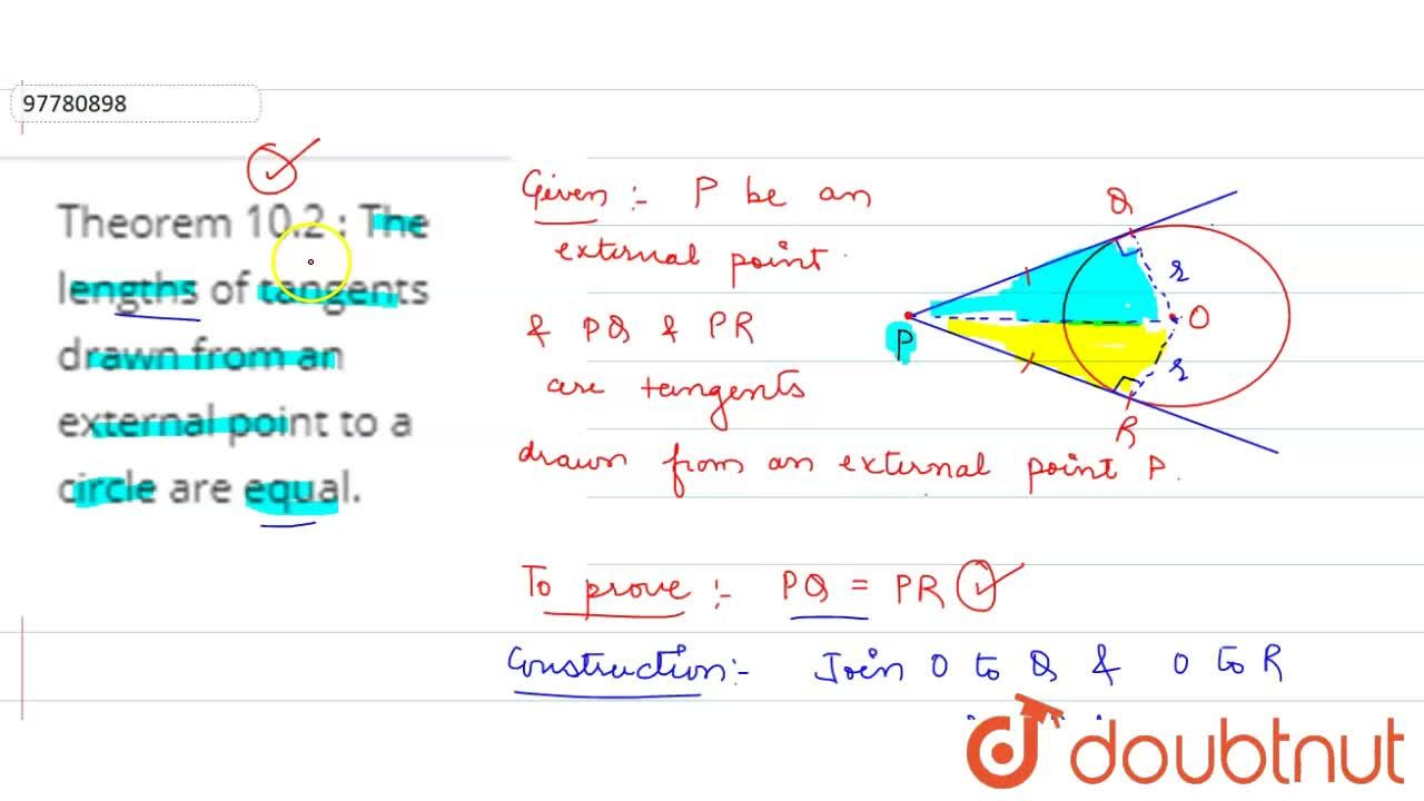 Solution for Theorem 10.2 : The lengths of tangents drawn from
