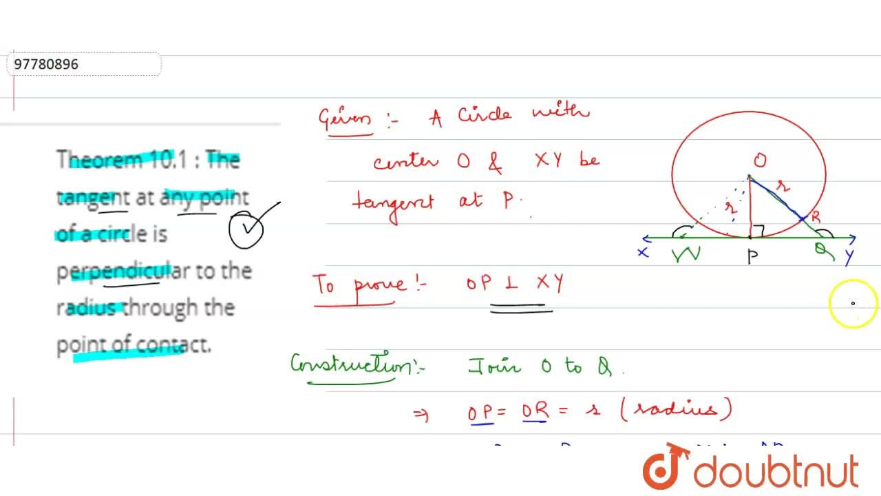 Solution for Theorem 10.1 : The tangent at any point of a circl
