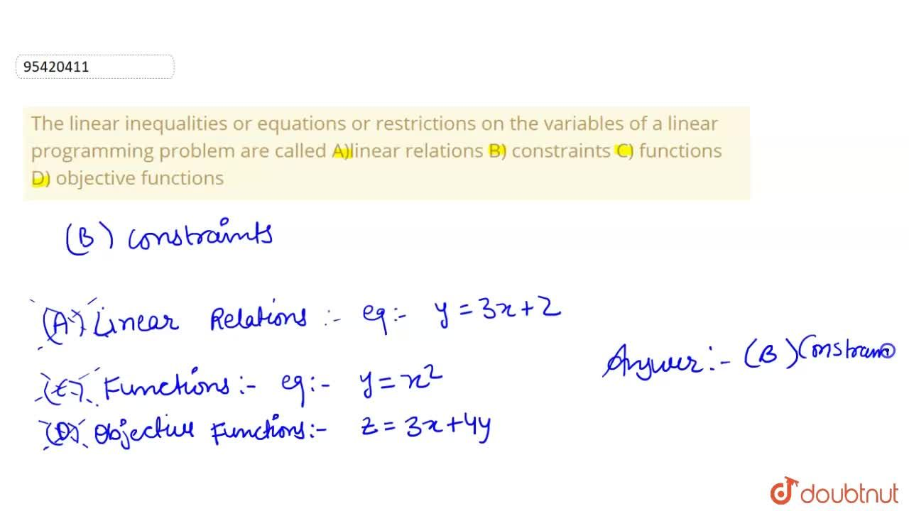 Solution for The linear inequalities or equations or restrictio