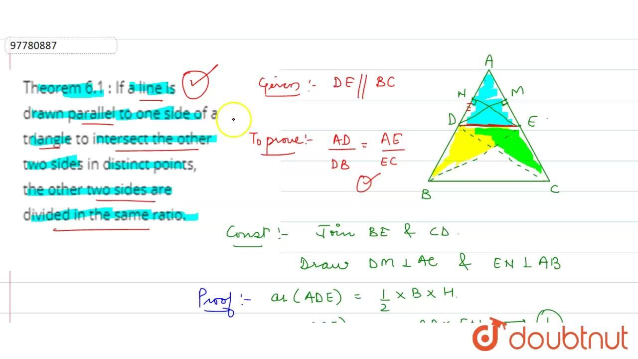 Solution for Theorem 6.1 : If a line is drawn parallel to one s