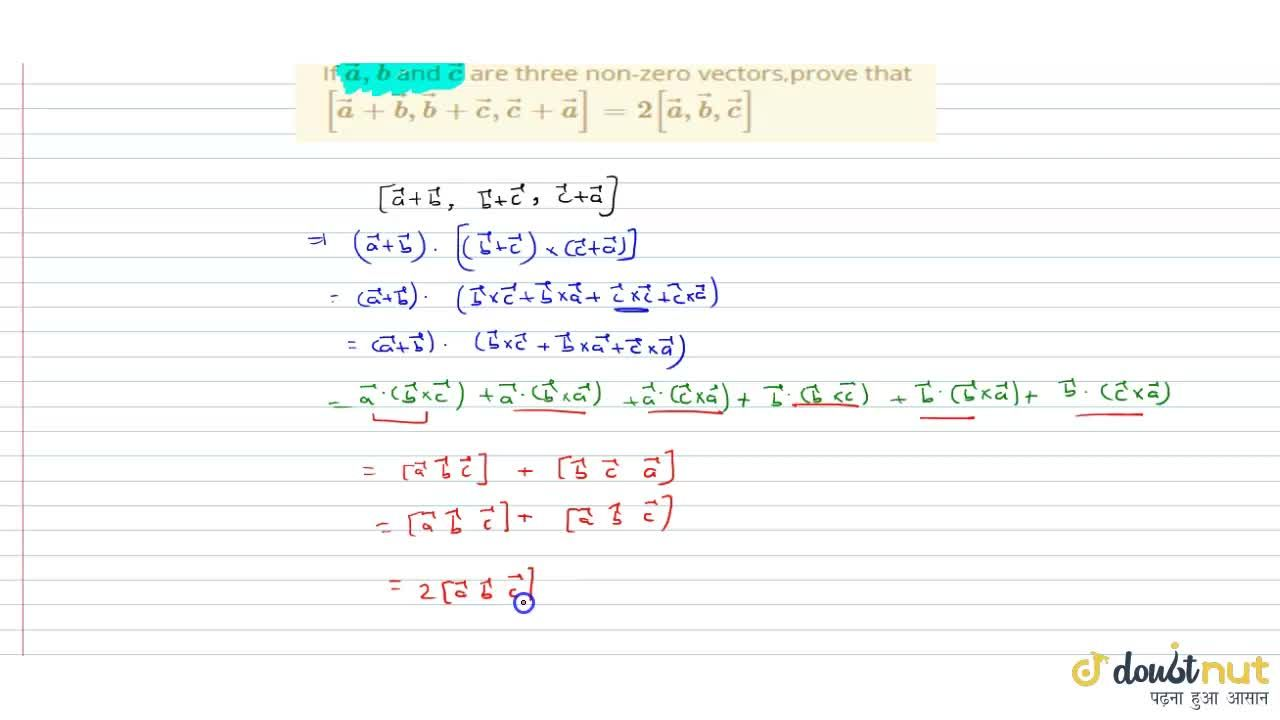 Solution for If vec a,vec b and vec c are three non-zero ve