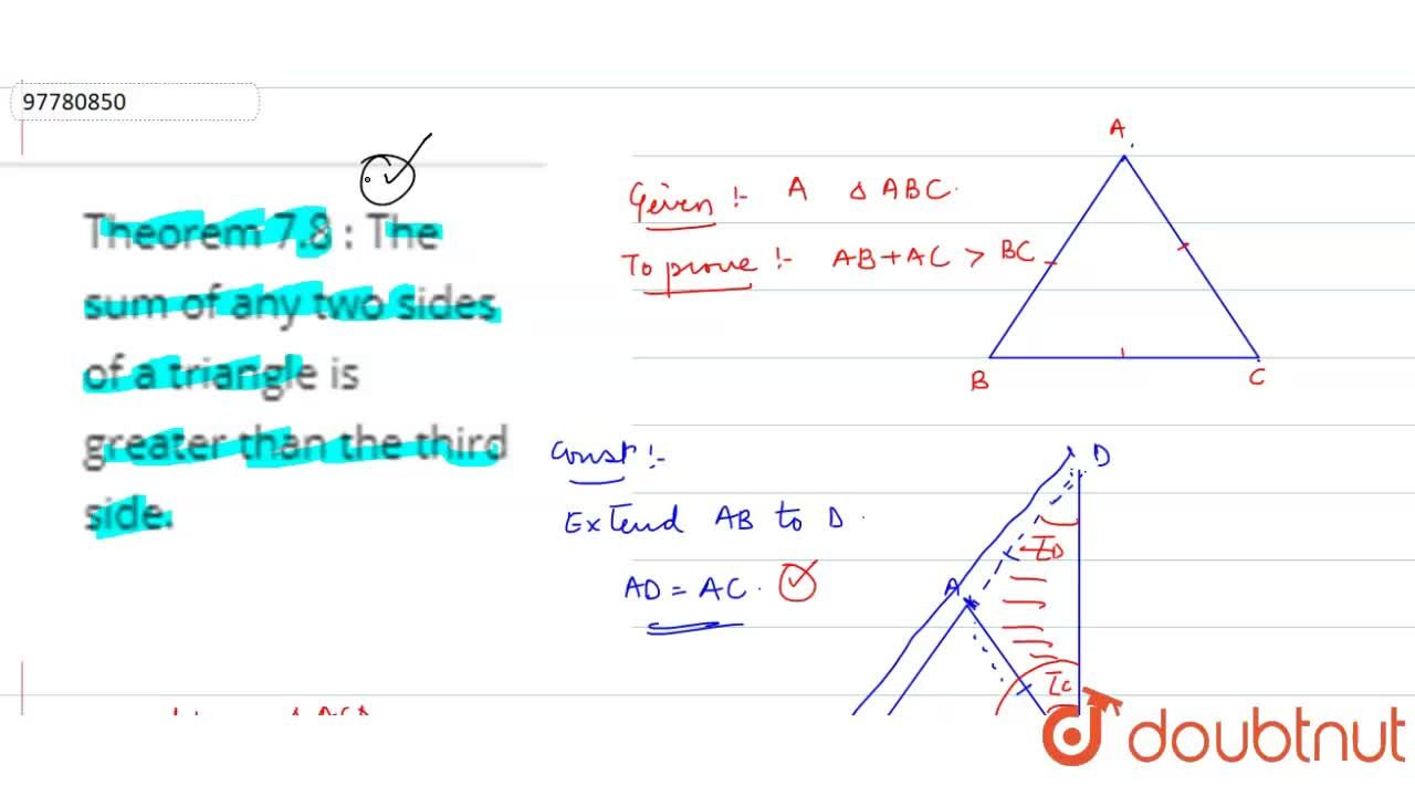 Solution for Theorem 7.8 : The sum of any two sides of a triang