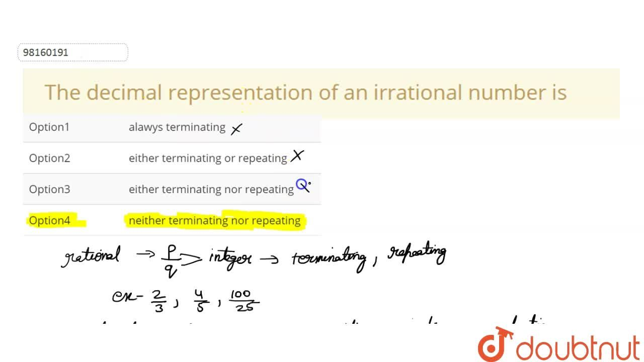 The decimal  representation of  an irrational number is