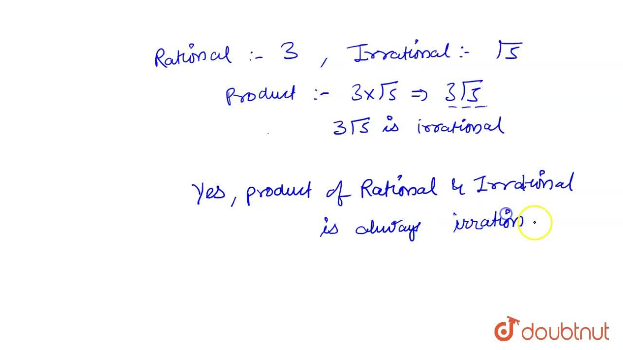 Solution for Is the  product of a rational and an irrational  n