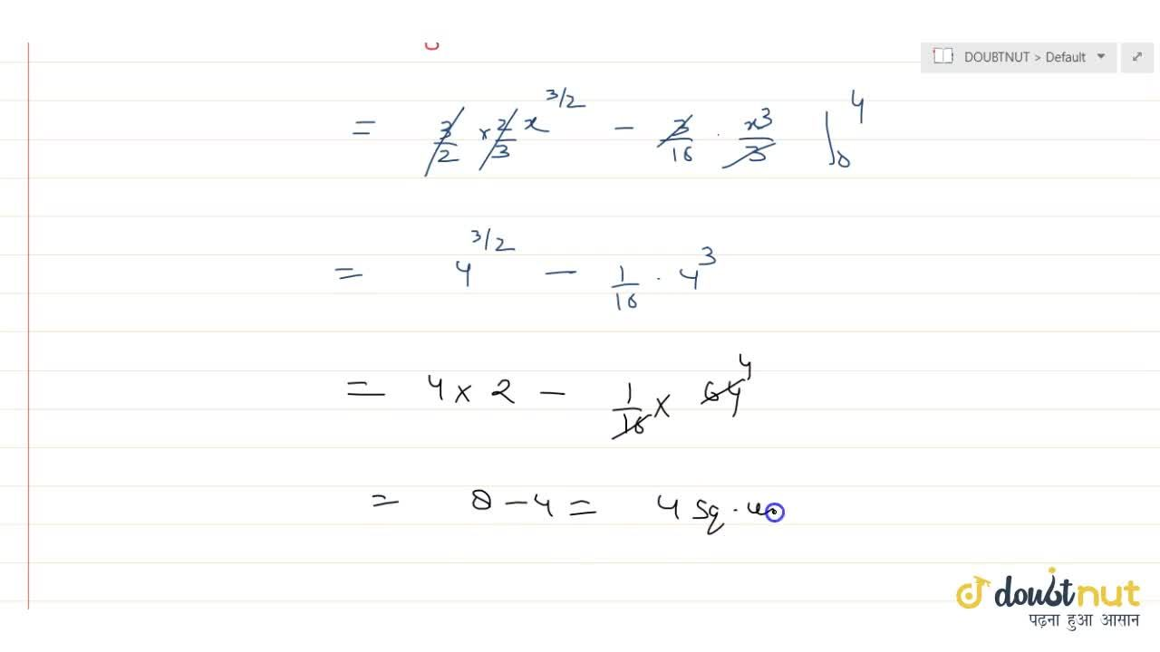 Solution for Find the area bounded by the curve 4y^2=9x and 3x