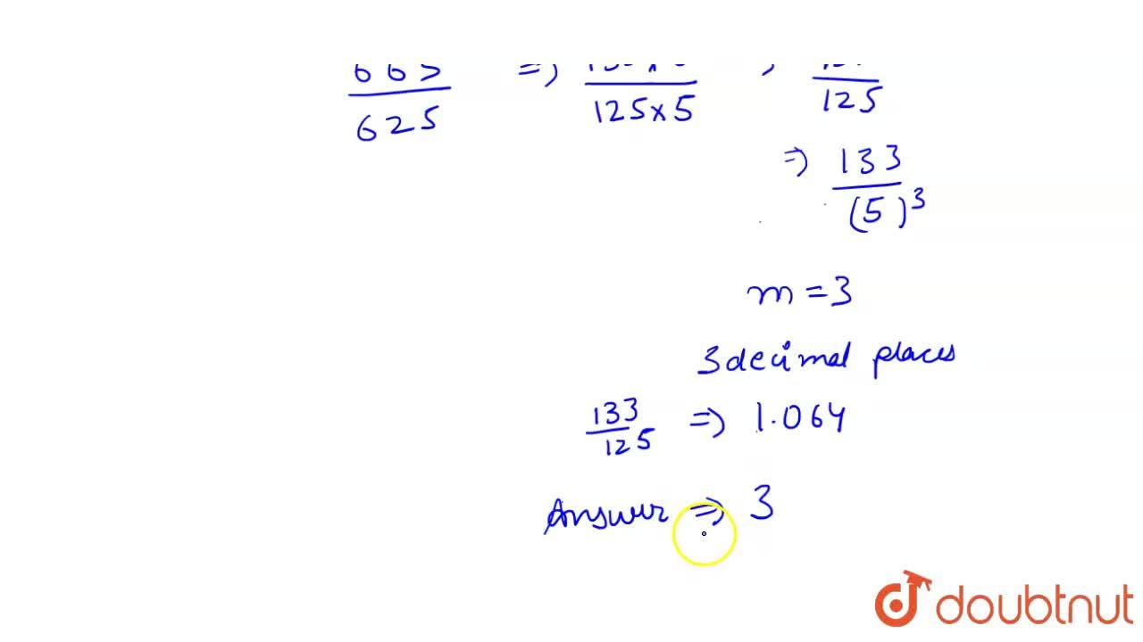 Solution for The number (665),(625) will terminate after how