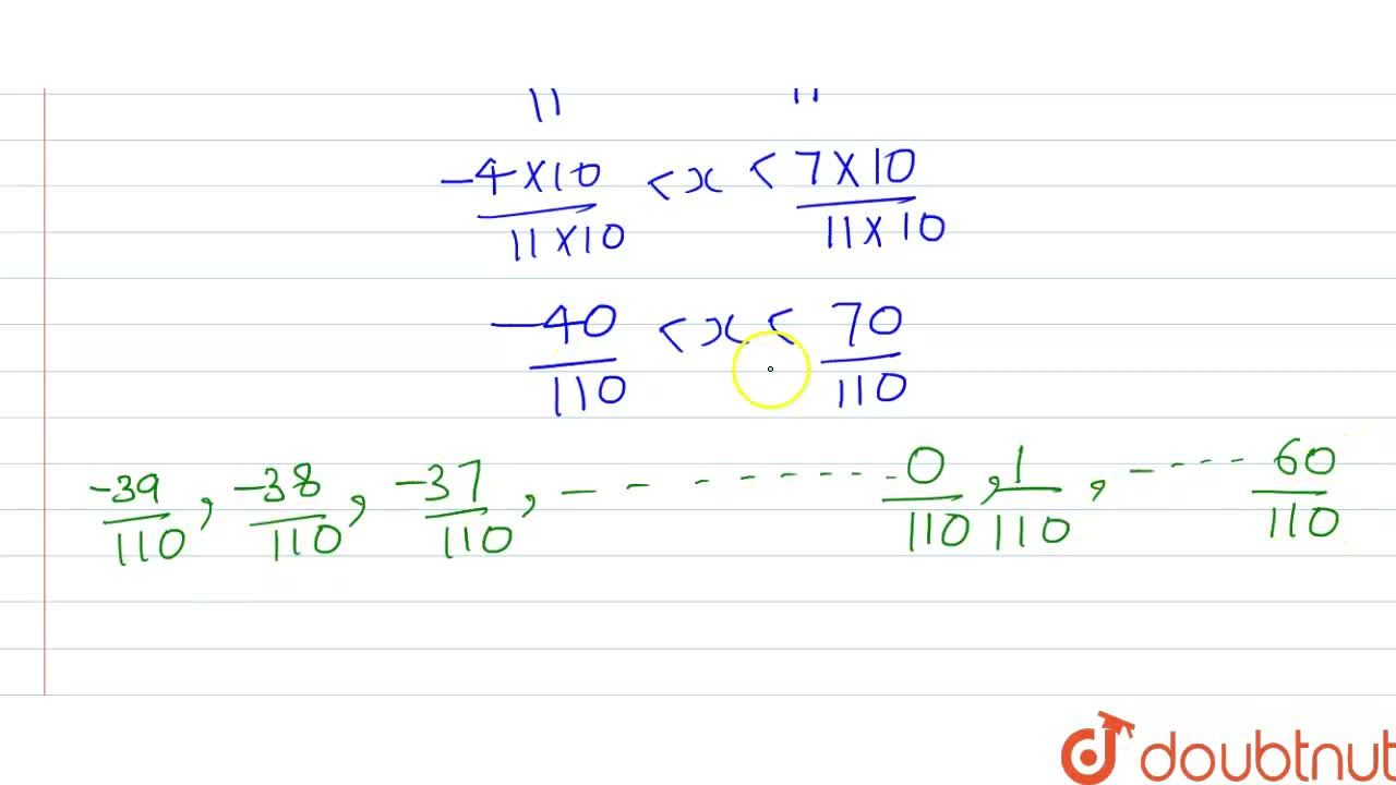 Solution for Insert 100 rational numbers between - (4),(11) an
