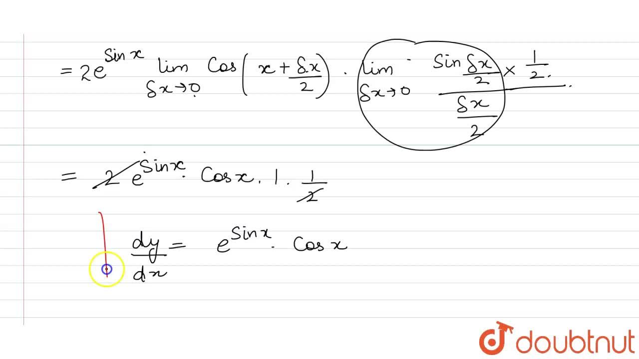 Find the derivative of e^(sinx ) from the first principle.