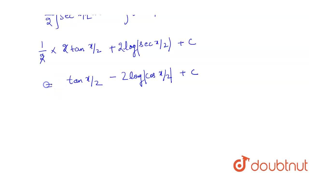 Solution for Evaluate :  (i) int((1+cosx)),((1-cosx))dx (ii)