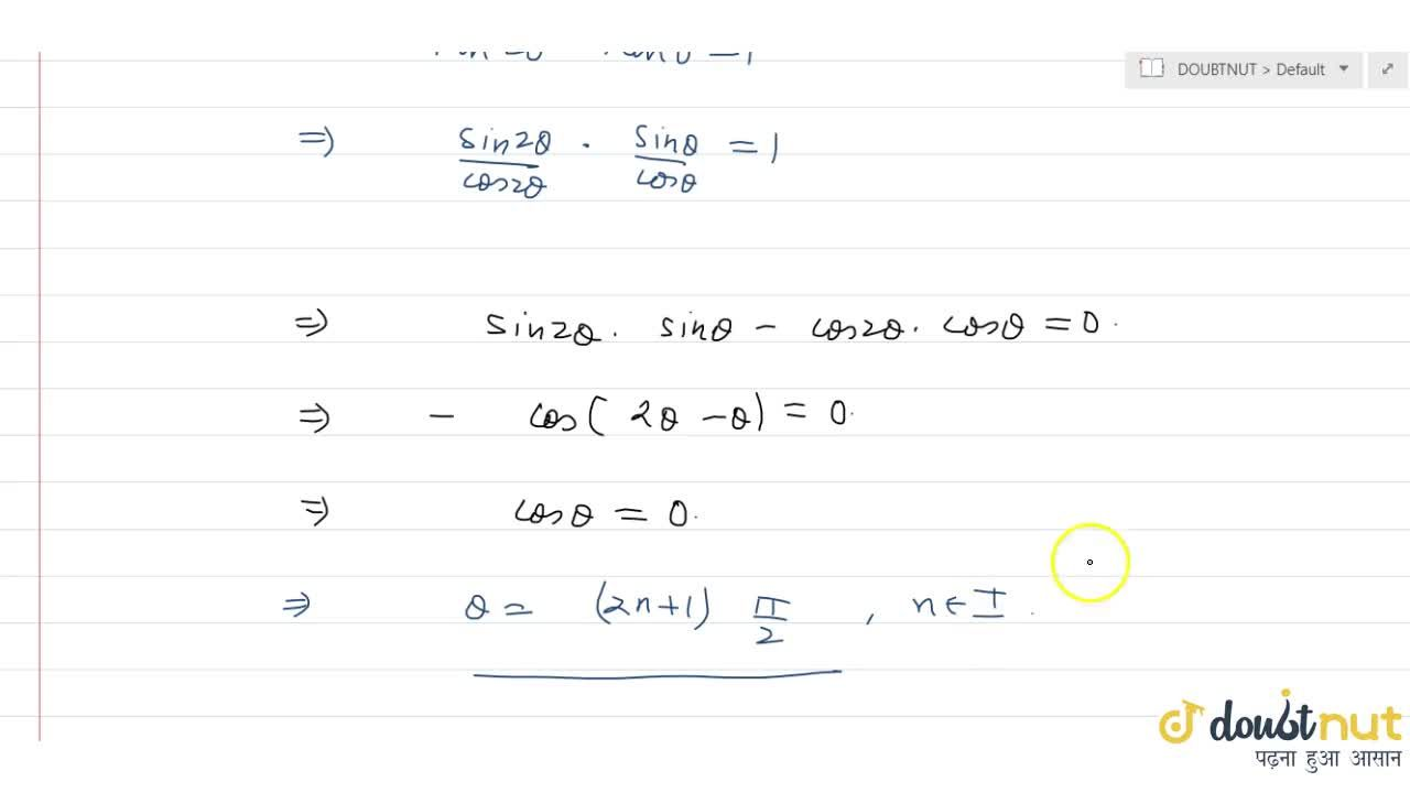 Solution for  The general solution of the equation tan2theta*