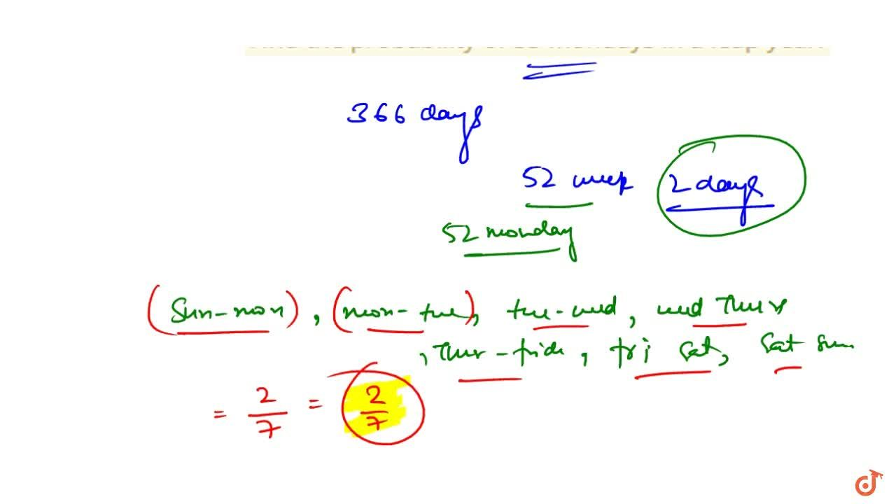 Solution for . Find the probability of 53 Mondays in a leap yea