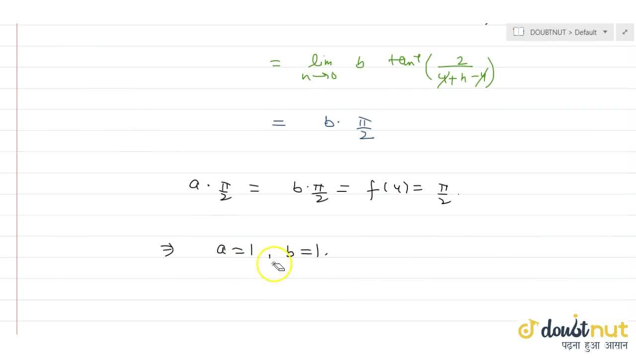 Solution for  f(x)={(atan^(-1)(1,(x-4)), if 0<=x<4), (bt
