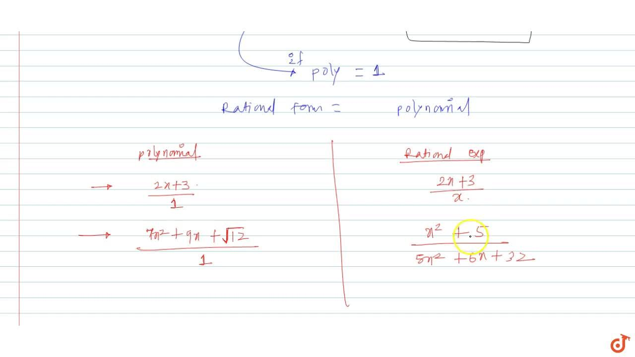 Solution for Every polynomial is a rational expression, but the