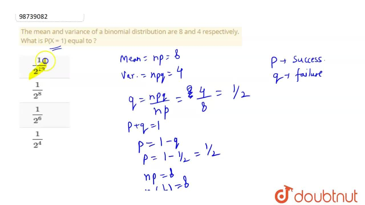 Solution for The mean and variance of a binomial distribution a