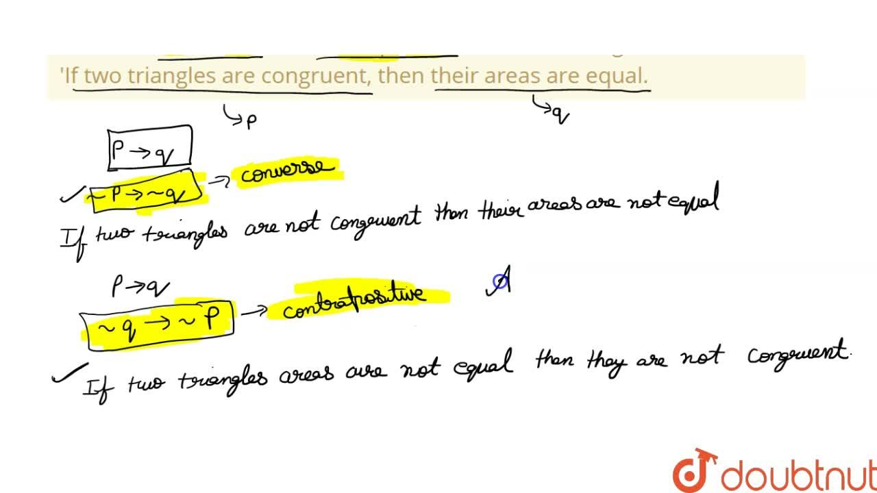 Solution for Write the converse cand contrapositive of the foll