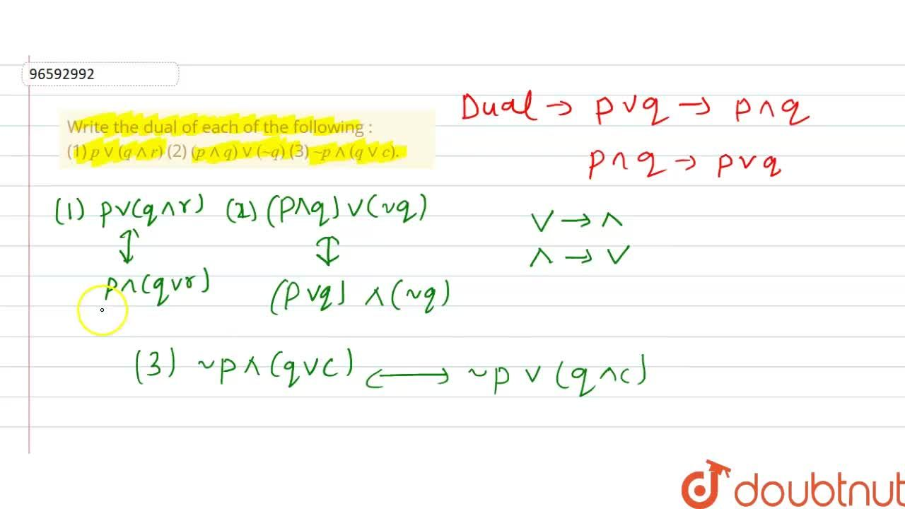Solution for Write the dual of each of the following : <br> (1)