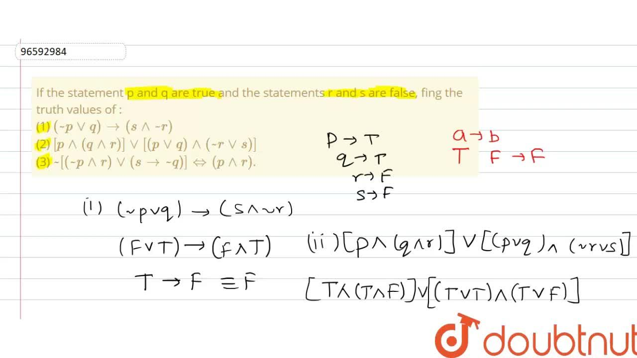 Solution for If the statement p and q are true and the statemen