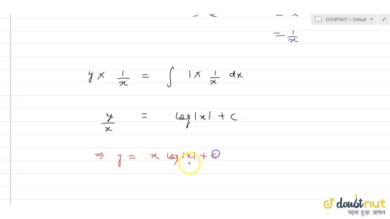 Solve the following differential equation (dy),(dx)=(x+y),x