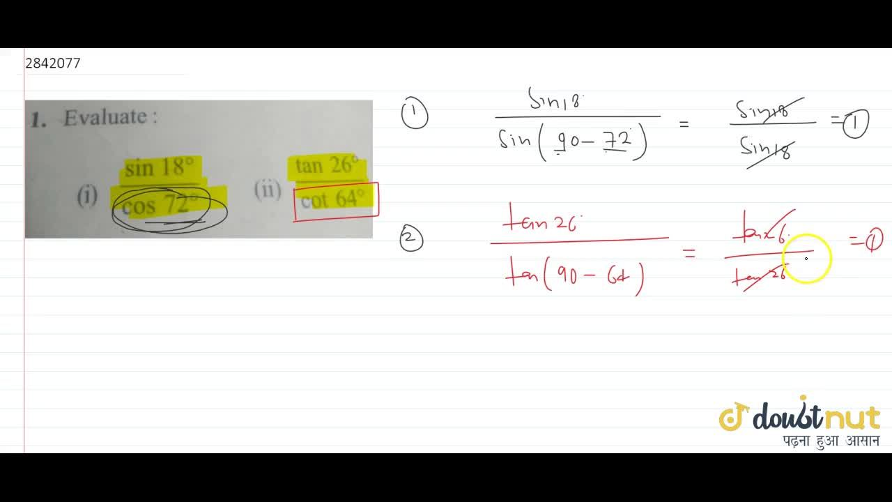 Solution for (1) (sin1 8^@),(cos7 2^@) (i i)(tan2 6^@),(cot6 4