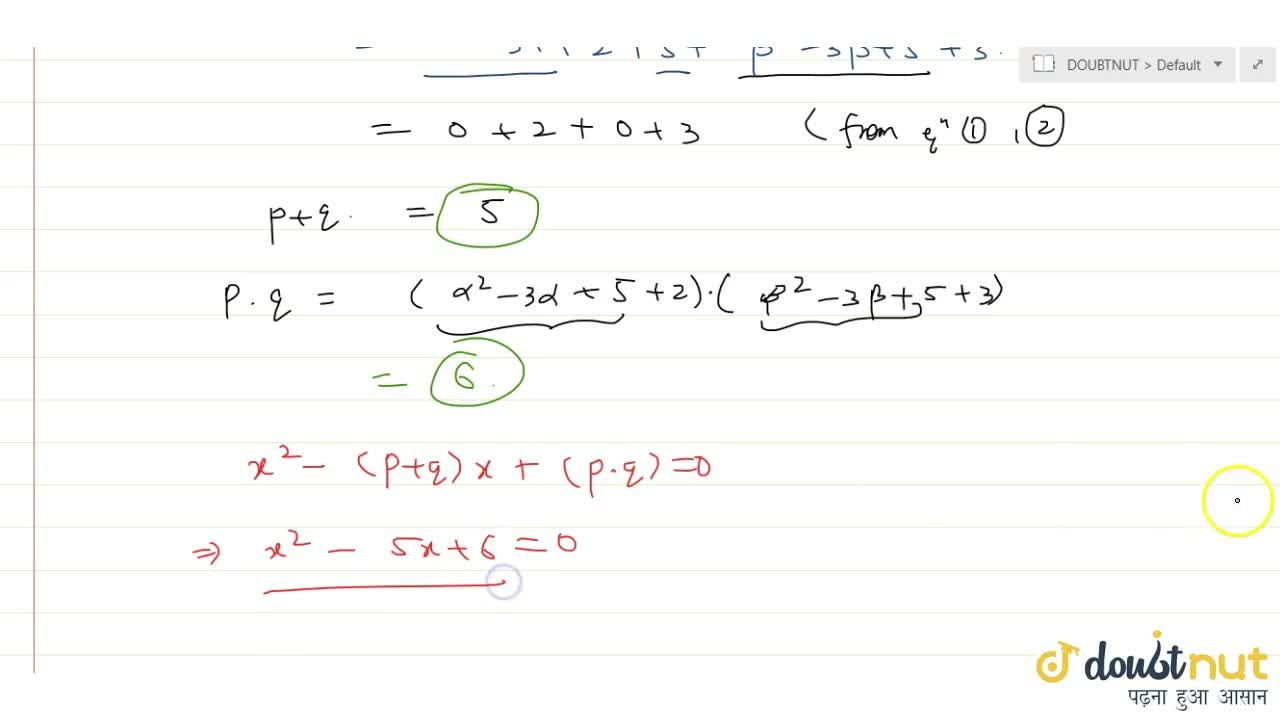 Solution for If alpha and beta are the roots of a quadratic e