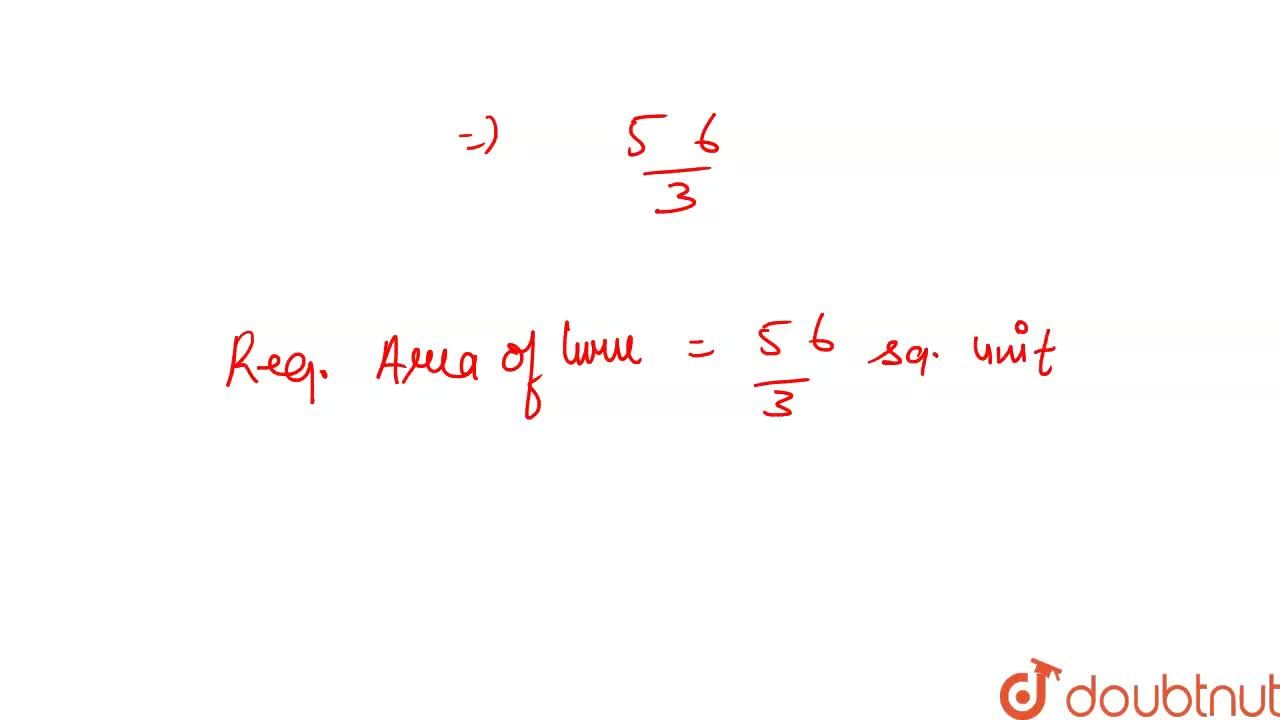 Find  the  area  of the region  bounded  by  the  parabola      y^ ( 2 )  =  4x,  X-  axis   and  the  lines    x =   1,  x  = 4.