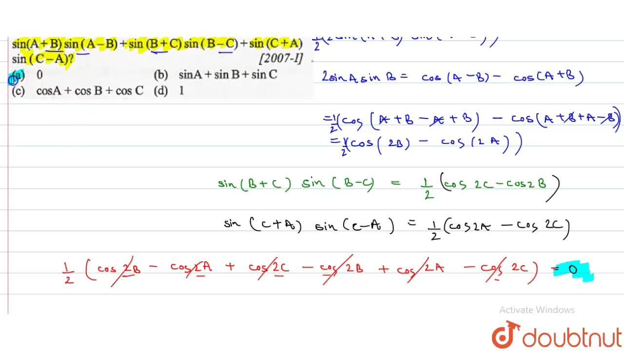Solution for What is the value of  sin(A+B)sin(A-B)+sin(B+C)si