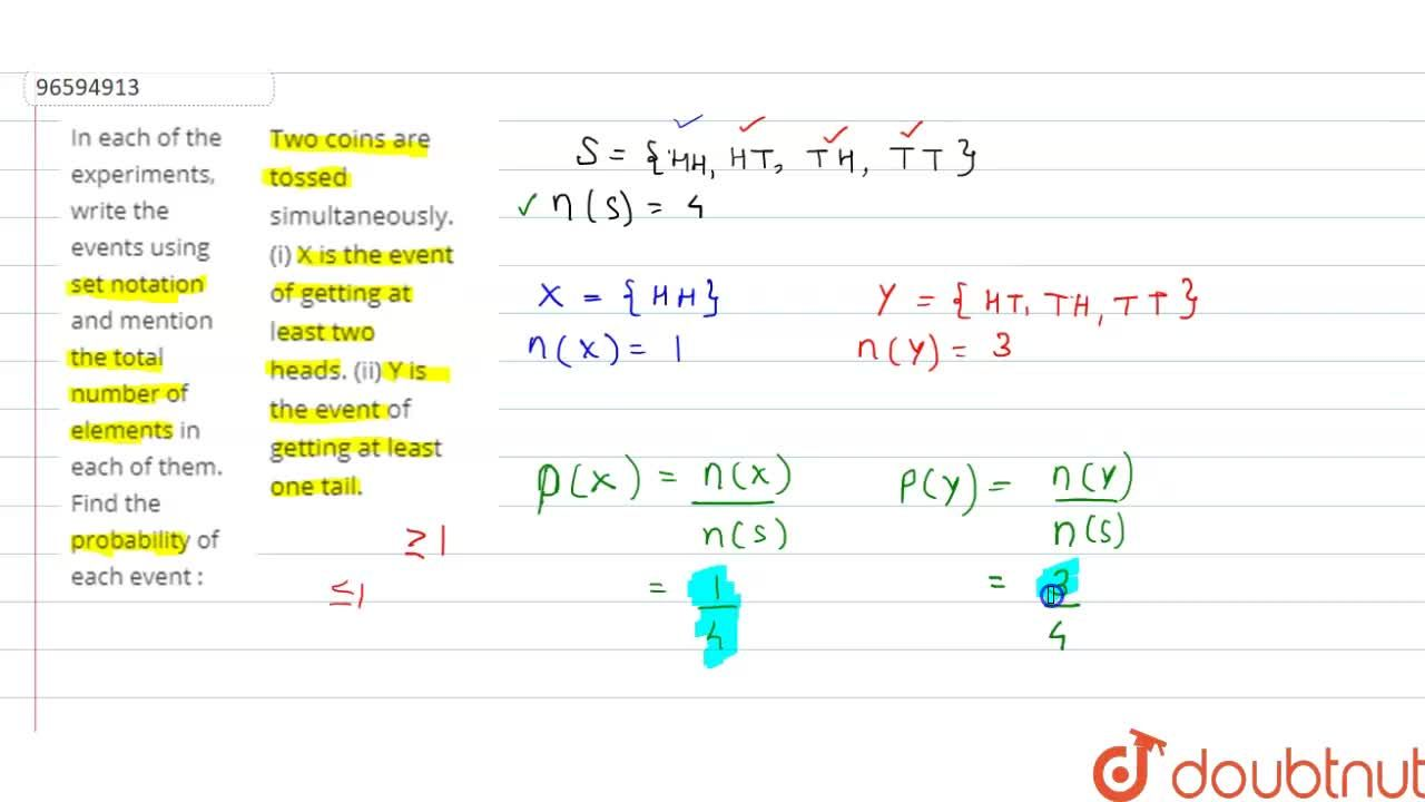Solution for In each of the experiments, write the events using