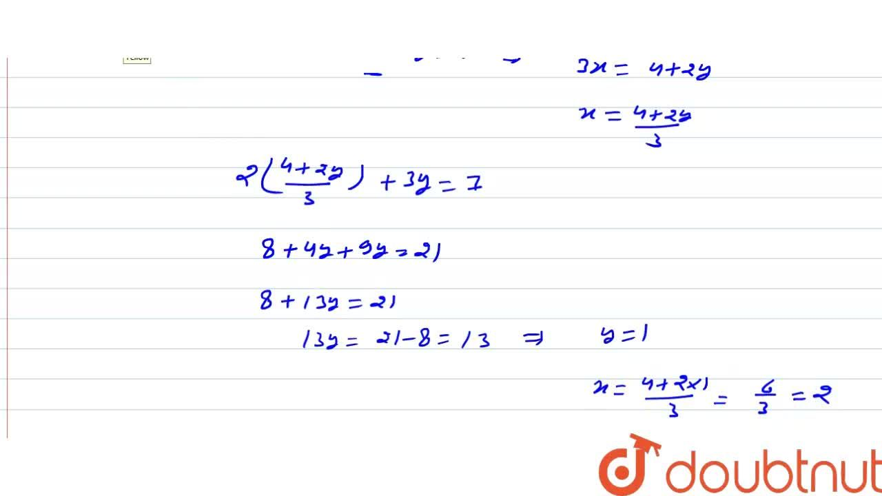 Solution for समीकरणो  (1),(2(2x + 3y))+(12),(7(3x-2y)) = (1),(