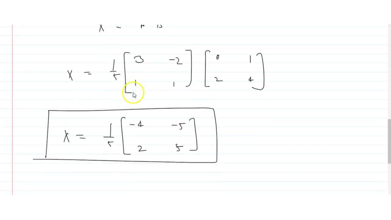 Solution for find the matrix X such that AX=B where A=|[1,