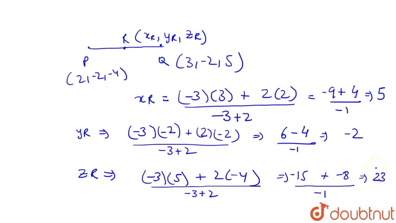 Solution for Find the coordinates of the points R which divides