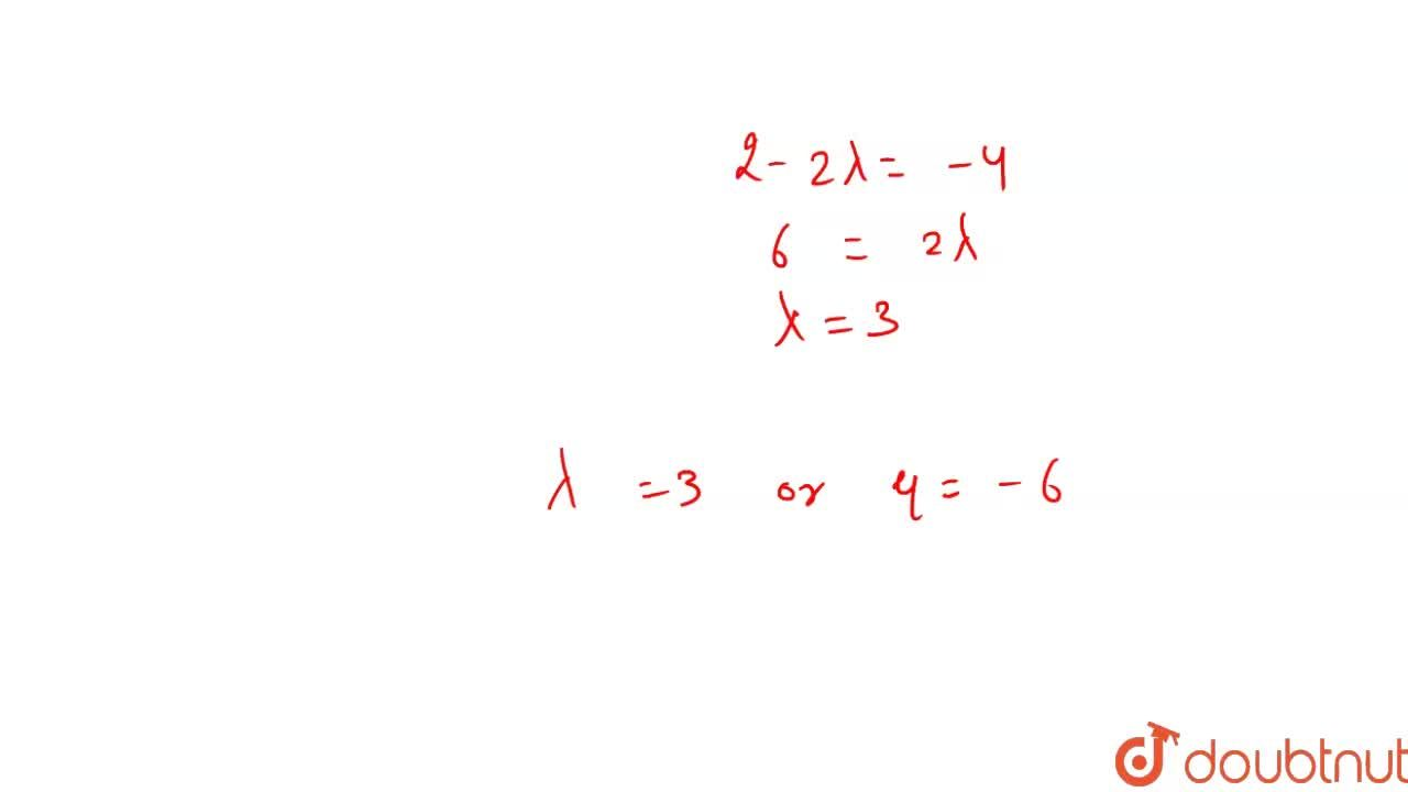 Solution for If the points A(-1, 3, lambda), B(-2, 0, 1) and C