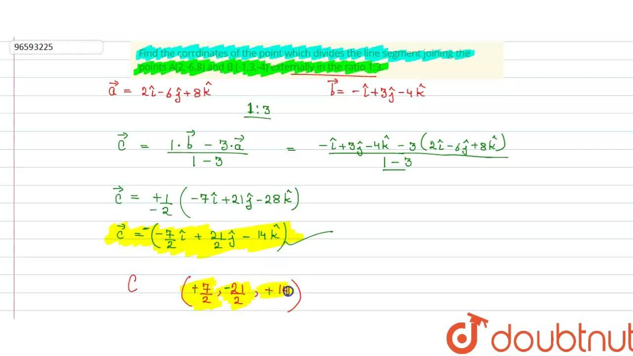 Solution for Find the corrdinates of the point which divides th